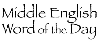 Middle-English Word of the Day